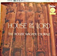++THE ROGER WAGNER CHORALE house of the lord LP CAPITOL USA VG++