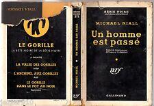 SERIE NOIRE n°272 ¤ MICHAEL NIALL ¤ UN HOMME EST PASSE ¤ EO 1955 + JAQUETTE