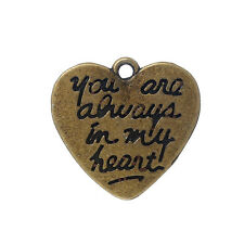 "10 pc Charm Pendant Heart Bronze ""You Are Always In My Heart"" 21mmx20mm LC4140"