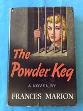 THE POWDER KEG *INSCRIBED BY FRANCES MARION*