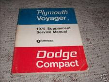 1975 Dodge Compact Truck Plymouth Voyager Service Shop Repair Manual Supplement