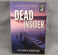 Dead Insider by Victoria Houston (2013, Paperback) Signed by Author Loon Lake