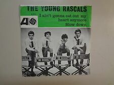 "YOUNG RASCALS:I Ain't Gonna Eat Out My Heart Anymore-Slow Down-Holland 7"" 65 PSL"