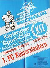 Karlsruher SC KSC 1. FC Kaiserslautern 1. Bundesliga 1. Oktober 1994 Plakat Wild