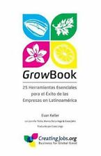 GrowBook : 25 Herramientas Esenciales para el Éxito de Las Empresas en...
