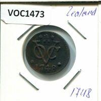 1748 ZEALAND VOC DUIT NETHERLANDS INDIES NYC COLONIAL PENNY #VOC1473.11CW