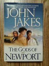 The Gods of Newport Hard Back Book by John Jakes Used
