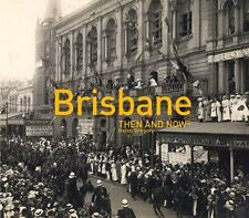Then and Now#174: Brisbane by Helen Gregory (2016, Hardcover)