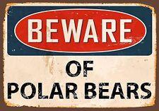 Beware Polar Bears,Polar Animals,Bears, Metal Sign, Enamel, Vintage, No.855