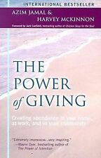 The Power of Giving: Creating Abundance in Your Home, at Work, and in Your Com..