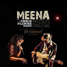Meena Cryle-EN CONCERT & THE Chris Fillmore bande CD NEUF