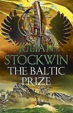 The Baltic Prize: Thomas Kydd 19 by Stockwin, Julian | Hardcover Book | 97814736