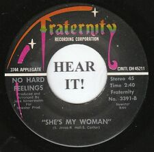 No Hard Feelings 70s ROCK 45 (Fraternity 3391) She's My Woman/Welcome Home  VG++