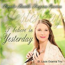 I Believe In Yesterday: Popular Beatles' Songs On - St. Louis Oc (2014, CD NEUF)