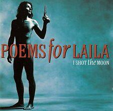 POEMS FOR LAILA : I SHOT THE MOON / CD (MERCURY 518 933-2) - NEUWERTIG