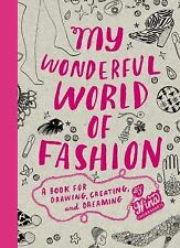 My Wonderful World of Fashion: A Book for Drawing, Creating and Dreami-ExLibrary