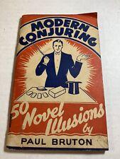 Vintage C. 1940's Magic Book Modern Conjuring Magician Paul Bruton England