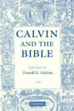Calvin and the Bible by Donald K. McKim.
