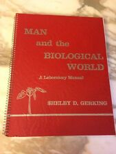 Man and the Biological World A Laboratory Manual Shelby Gerking 6th  1967