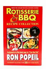 Rotisserie & BBQ Recipe Collection Paperback – 1998 Ron Popeil Cut The Fat