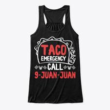 Great gift Taco Emergency Call 9 Juan Bella Flowy Tank Bella Flowy Tank Tanktop