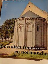 Itinéraires romans en Normandie ZODIAQUE Les travaux du Mois HENRY DECAËNS 1979