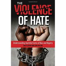 Violence of Hate Understandingpb - Paperback NEW Jack Levin (Aut 01-May-16