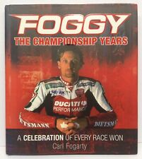 Carl Fogarty Signed Book Foggy The Championship Years Superbikes Autograph
