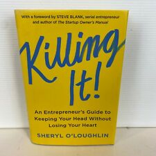 Killing it! by Sheryl O'Loughlin Hardcover Book- Ex Library