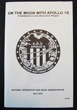 NASA, On The Moon With APOLLO 16 1972 Official Book Gene Simmons 90 Pgs