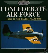 Confederate Air Force - Home of the Classic Warbirds - New Copy