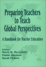 Preparing Teachers to Teach Global Perspectives: A Handbook for-ExLibrary