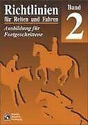 Richtlinien für Reiten und Fahren, Bd.2, Ausbildung für ... | Buch | Zustand gut