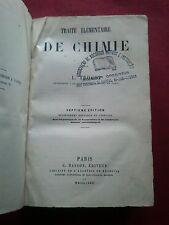 1881 TRAITÉ ÉLÉMENTAIRE DE CHIMIE par L. TROOST-CHIMIE ORGANIQUE et INORGANIQUE