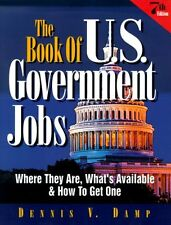 The Book of U. S. Government Jobs: Where They Are,
