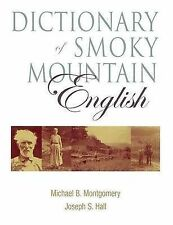 USED (GD) Dictionary of Smoky Mountain English by Michael Montgomery