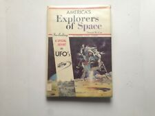 America's Explorers of Space Including a Special Report on UFO's by Donald W. Co