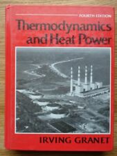 Thermodynamics and Heat Power by Irving Granet