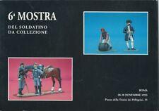 6a MOSTRA DEL SOLDATINO DA COLLEZIONE-Catalogue 1993 Rome