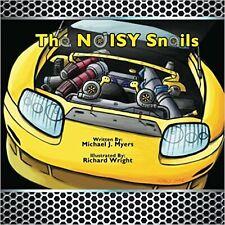 The Noisy Snails (Libro Infantil De Motorhead Garage)