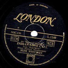 MARS ATTACK SLIM WHITMAN 78 INDIAN LOVE CALL / CHINA DOLL  GOLD LONDON L 1149 E-