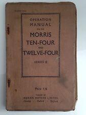 OPERATIONAL MANUAL MORRIS TEN-FOUR AND TWELVE -FOUR