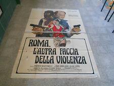MANIFESTO ROMA L'ALTRA FACCIA DELLA VIOLENZA FRANCO MARTINELLI ENIO GIROLAMI E1