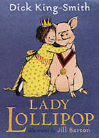 Lady Lollipop, King-Smith, Dick, Very Good Book