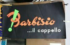 AFFICHE ORIGINALE ANCIENNE PUB  BARBISIO CAPPELLI CHAPEAUX  ITALIE ITALIA