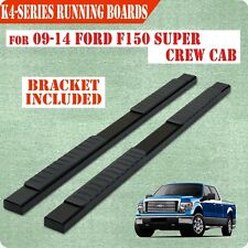 "09-14 Ford F150 Super crew Cab 4""Nerf Bar Side Bar Running Board Side Step BLK H"