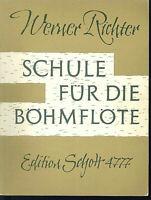 Werner Richter - Schule für die Böhmflöte