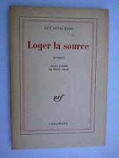 """Guy LEVI MANO """" Loger la source """" E.O. NUM. + ENVOI à M.M. TSCHANN, 1971"""