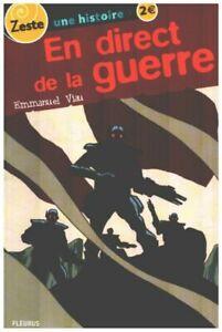 En direct de la guerre | Viau Emmanuel Quet Christophe | Très bon état