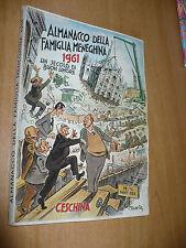 ALMANACCO DELLA FAMIGLIA MENEGHINA 1961 UN SECOLO DI BUON UMORE COPERTINA MANCA